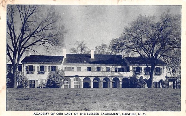 Academy of Our Lady of the Blessed Sacramen Goshen, New York Postcard