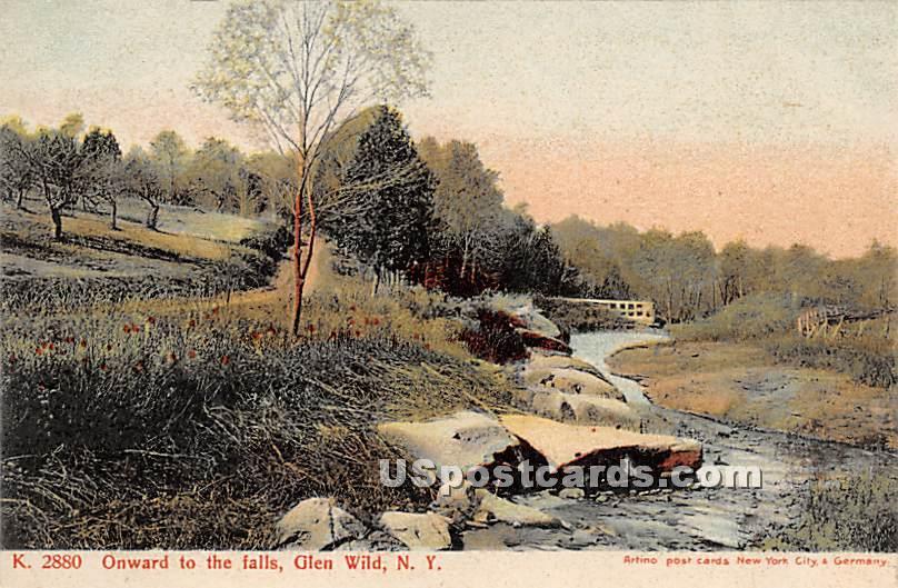Onward to the Falls - Glen Wild, New York NY Postcard