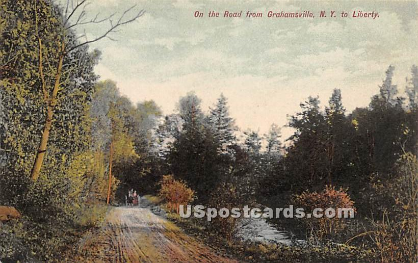 On the Road to Liberty - Grahamsville, New York NY Postcard