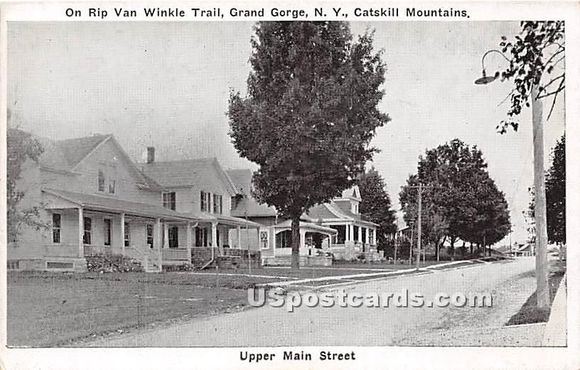 Upper Main Street, Rip Van Winikle Trail - Grand Gorge, New York NY Postcard