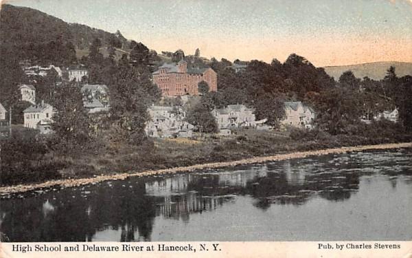 High School & Delaware River Hancock, New York Postcard