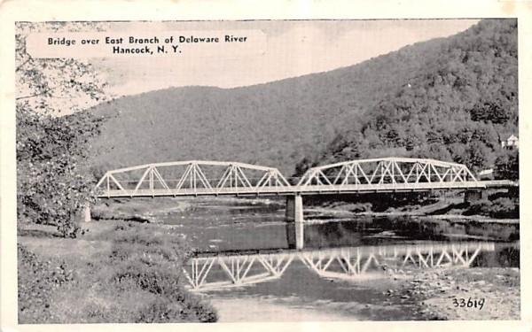 Bridge over East Branch of Delaware River Hancock, New York Postcard