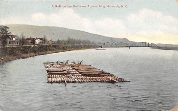 Raft on the Delaware Approaching Hancock, New York Postcard