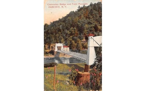 Chohocton Bridge & Point Mountain Hancock, New York Postcard