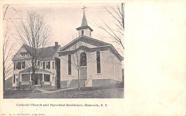 Catholic Church & Parochial Residence Hancock, New York Postcard