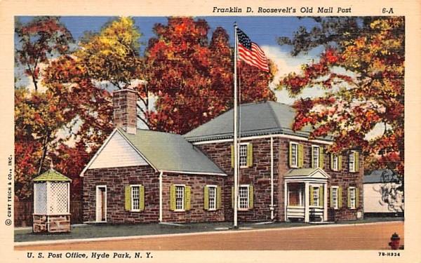 Franklin D Roosevelt's Old Mail Post Hyde Park, New York Postcard