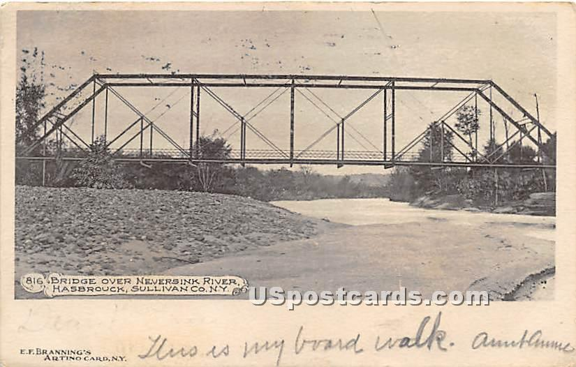 Bridge over Neversink River - Hasbrouck, New York NY Postcard