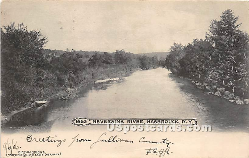 Neversink River - Hasbrouck, New York NY Postcard