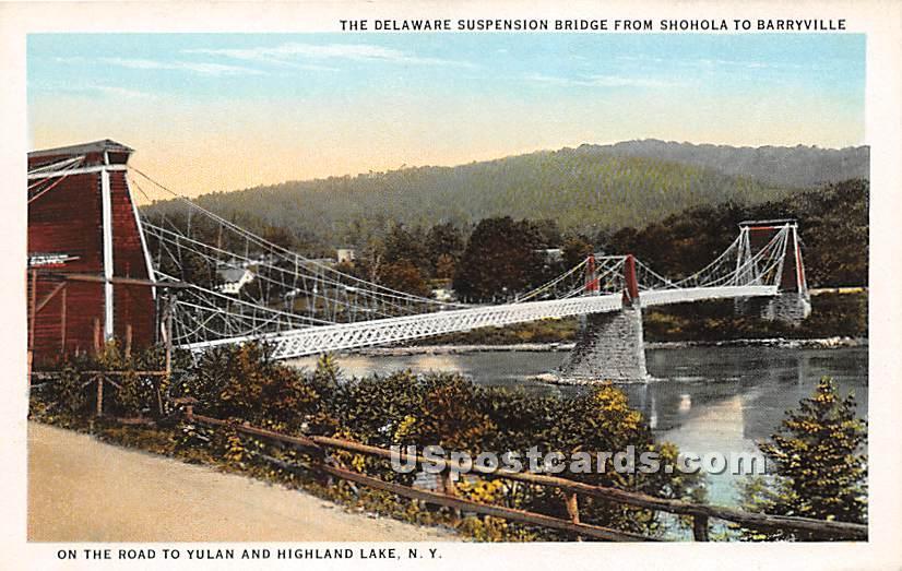 Delaware Suspension Bridge from Shohola to Barryville - Highland Lake (Venoge, New York NY Postcard