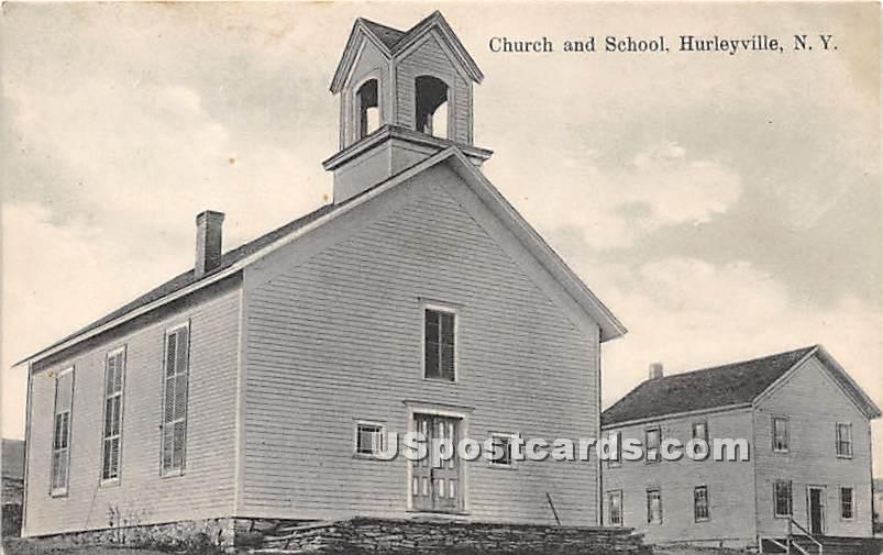Church & School - Hurleyville, New York NY Postcard
