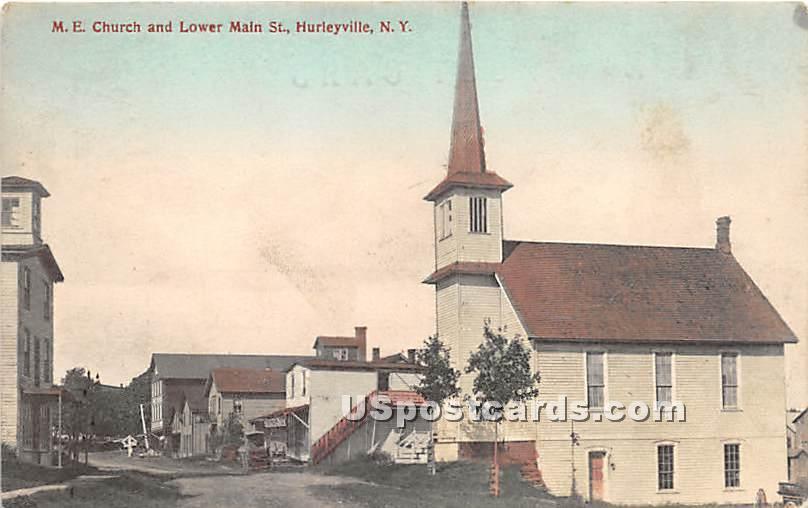 M E Church and Lower Main Street - Hurleyville, New York NY Postcard
