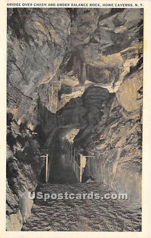 Bridge Over Chasm & Under Balance Rock - Howe Caverns, New York NY Postcard