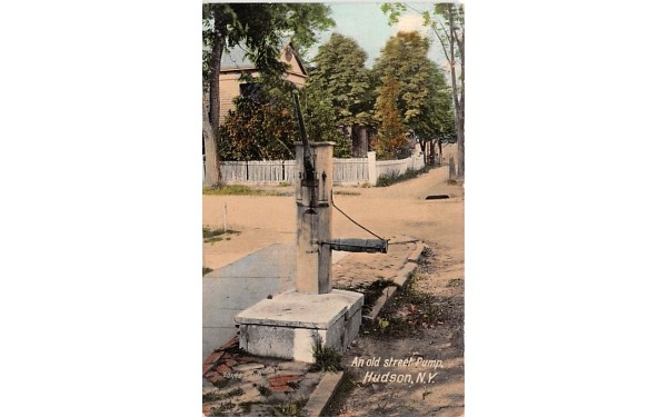 Old Street Pump Hudson, New York Postcard