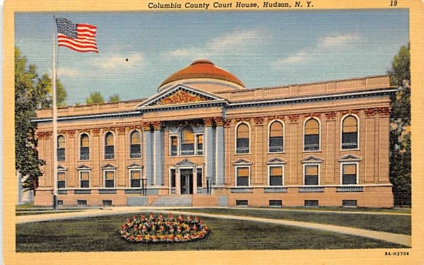 Columbia County Court House Hudson, New York Postcard