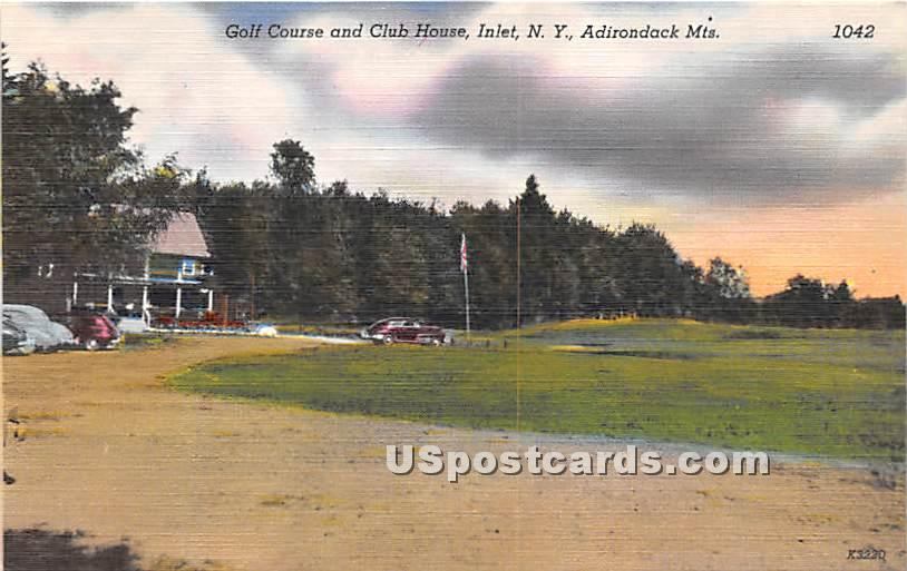 Golf Course & Clun House - Inlet, New York NY Postcard