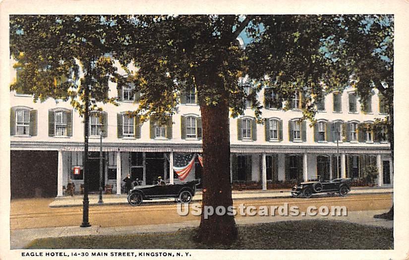 Eagle Hotel, 14 - 30 Main Steet - Kingston, New York NY Postcard