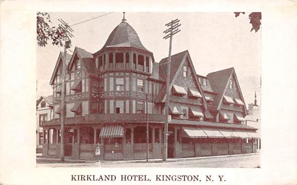 Kirkland Hotel Kingston, New York Postcard