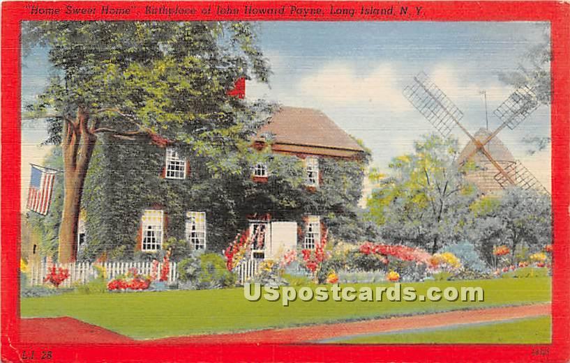 Home Sweet Home, Birthplace of John Howard Payne - Long Island, New York NY Postcard