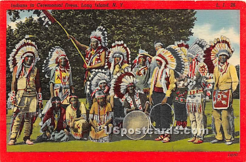 Indians in Ceremonial Dress - Long Island, New York NY Postcard