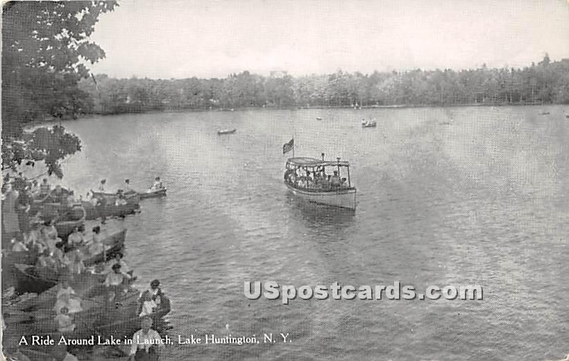 Ride Aroun Lake in Launch - Lake Huntington, New York NY Postcard