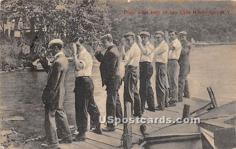 That's what they all say - Lake Huntington, New York NY Postcard