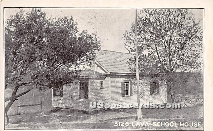 Lava School House - New York NY Postcard