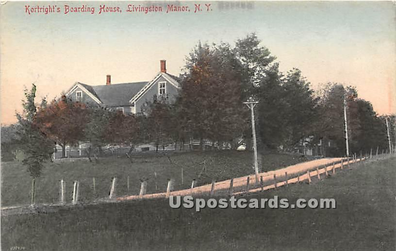 Kortright's Boarding House - Livingston Manor, New York NY Postcard