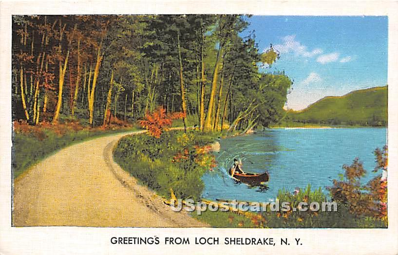 Greetings from - Loch Sheldrake, New York NY Postcard