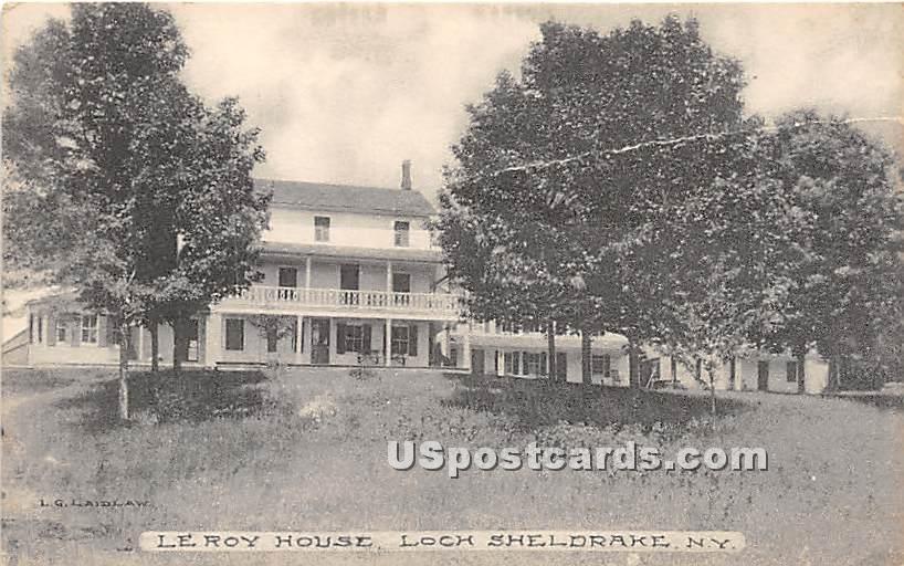 Le Roy House - Loch Sheldrake, New York NY Postcard