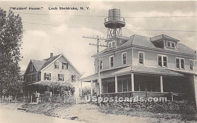 Waldorf House - Loch Sheldrake, New York NY Postcard