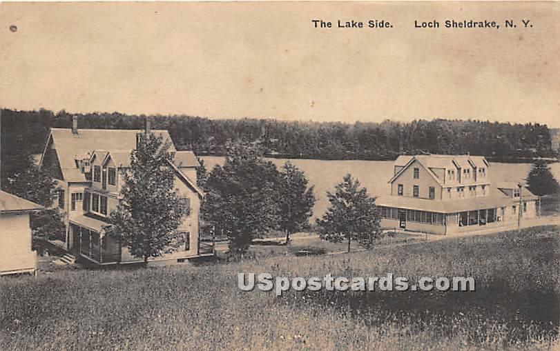 The Lake Side - Loch Sheldrake, New York NY Postcard