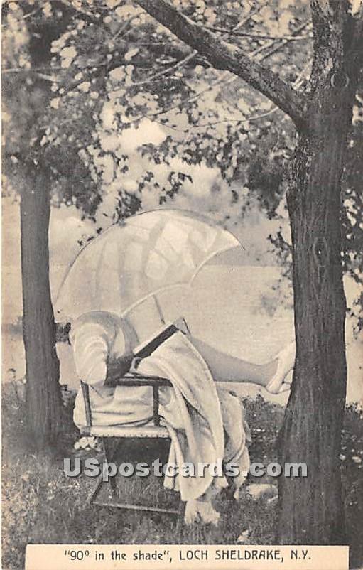 90 Degrees in the Shade - Loch Sheldrake, New York NY Postcard
