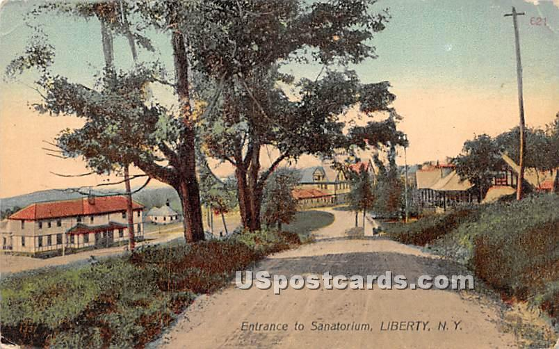 Entrance to Sanatorium - Liberty, New York NY Postcard