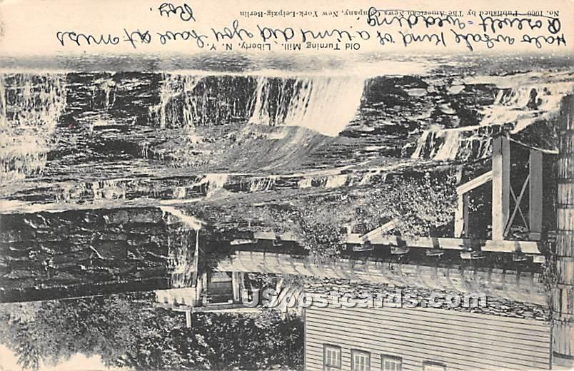 Old Turning Mill - Liberty, New York NY Postcard