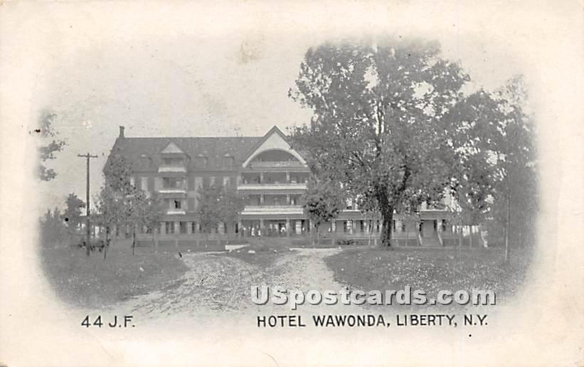 Hotel Wawonda - Liberty, New York NY Postcard