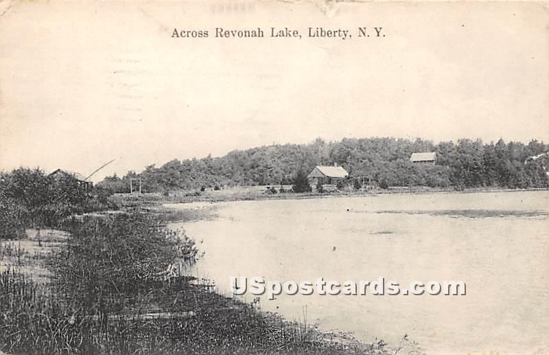 Across Revonah Lake - Liberty, New York NY Postcard