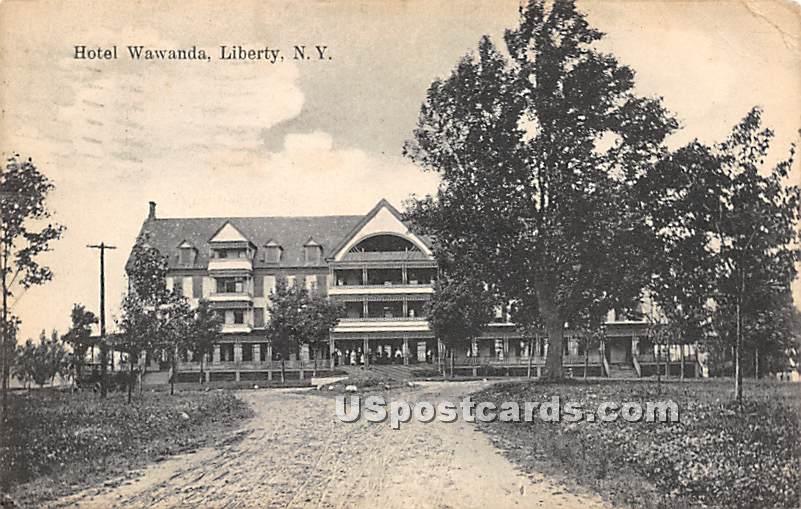 Hotel Wawanda - Liberty, New York NY Postcard