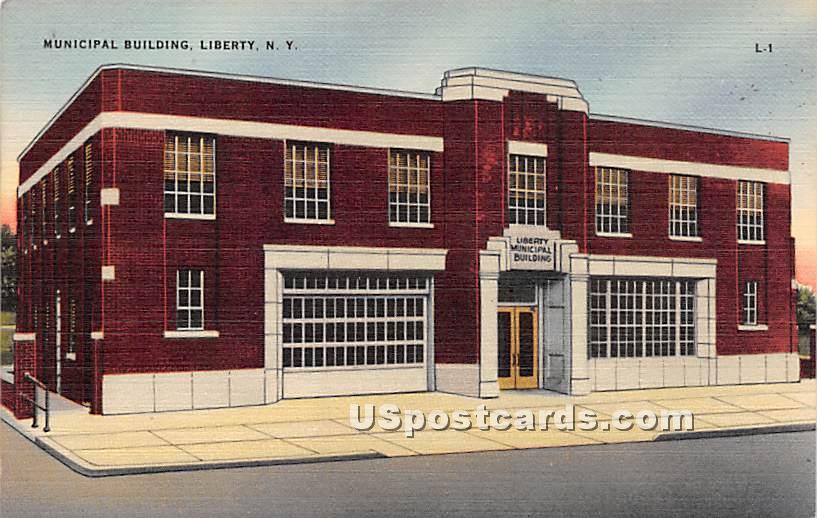 Municipal Building - Liberty, New York NY Postcard