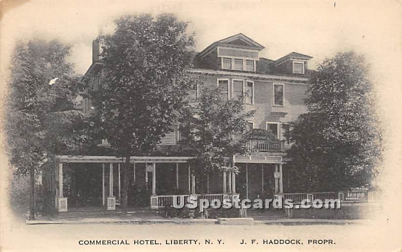 Commercial Hotel - Liberty, New York NY Postcard
