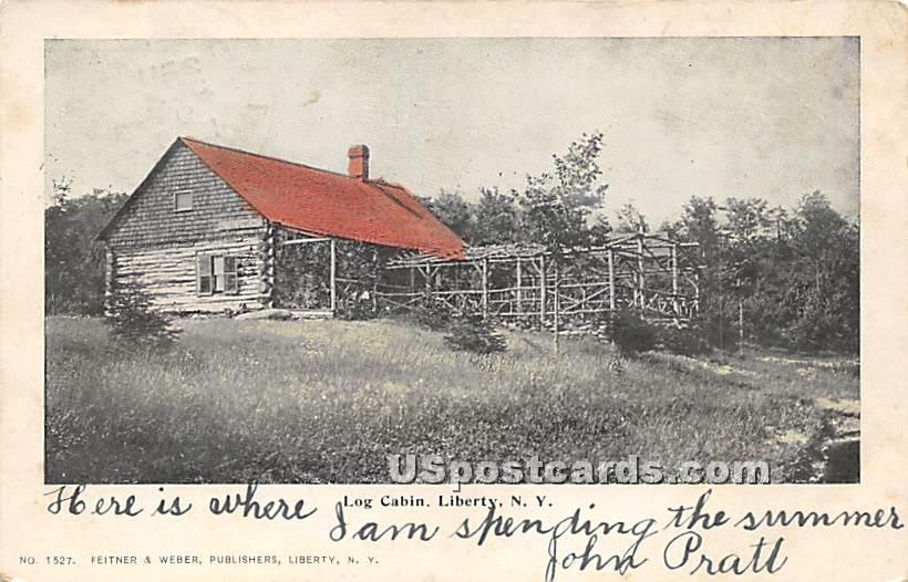 Log Cabin - Liberty, New York NY Postcard