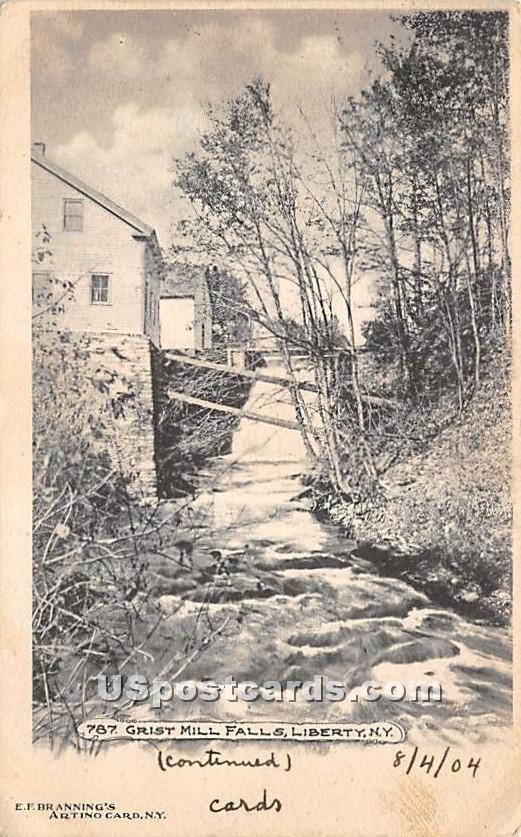 Grist Mill Falls - Liberty, New York NY Postcard
