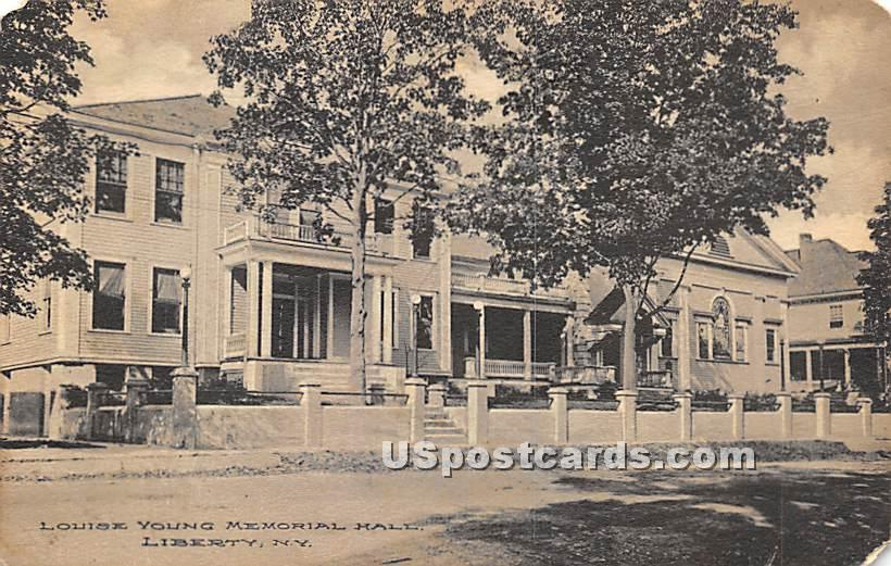 Louise Young Memorial Hall - Liberty, New York NY Postcard