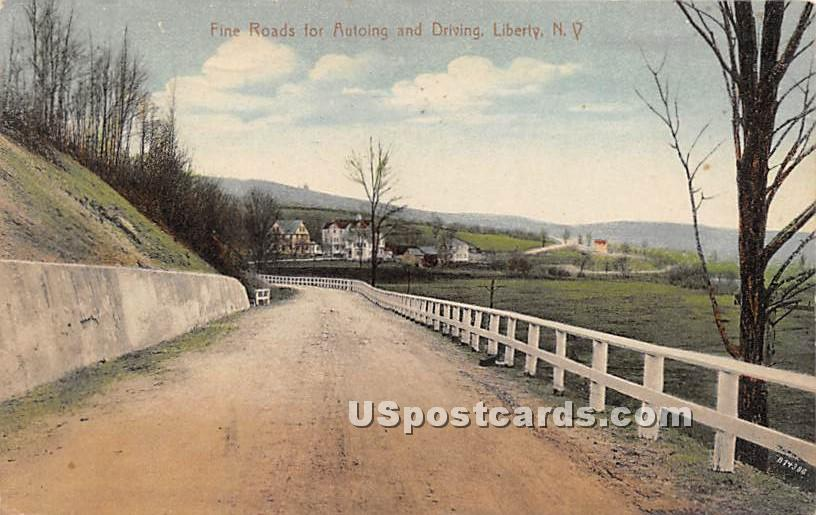 Fine Roads for Autoing and Driving - Liberty, New York NY Postcard