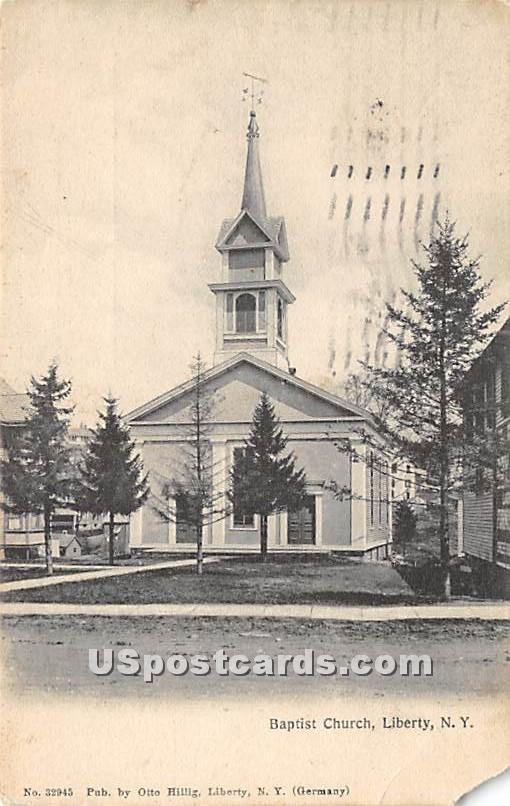 Baptist Church - Liberty, New York NY Postcard