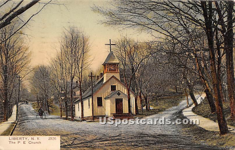 The P E Church - Liberty, New York NY Postcard