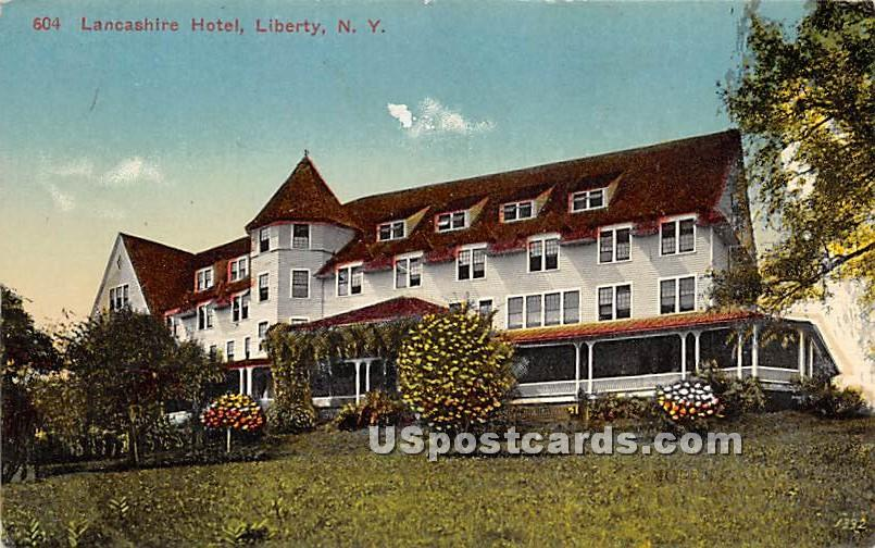 Lancashire Hotel - Liberty, New York NY Postcard