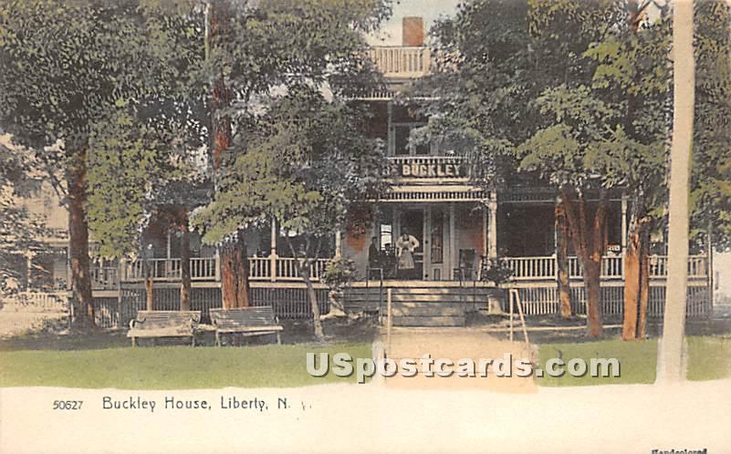 Buckley House - Liberty, New York NY Postcard
