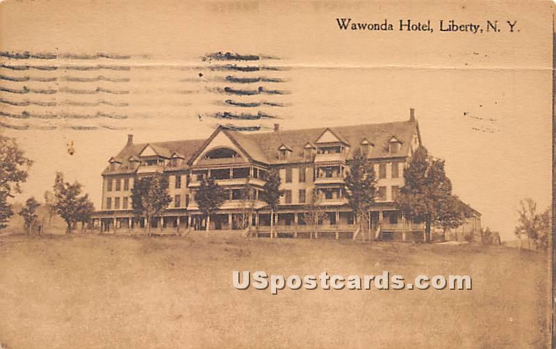 Wawonda Hotel - Liberty, New York NY Postcard