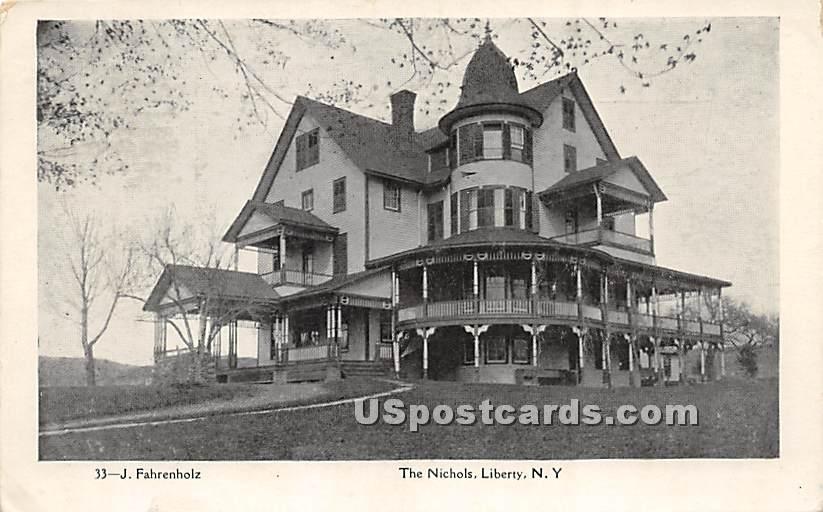 The Nichols - Liberty, New York NY Postcard