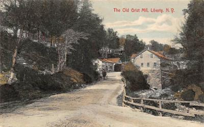 The Old Grist Mill Liberty, New York Postcard